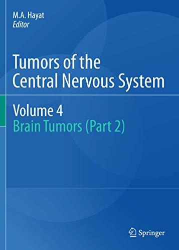 9789400717053: Tumors of the Central Nervous System, Volume 4: Brain Tumors (Part 2)