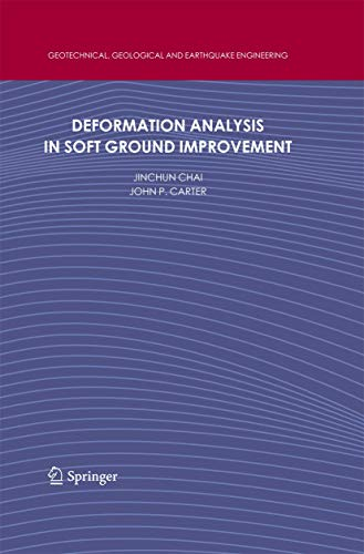 Deformation Analysis in Soft Ground Improvement (Geotechnical, Geological and Earthquake ...