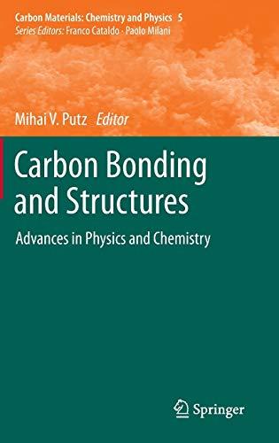 Carbon Bonding and Structures: Mihai V. Putz
