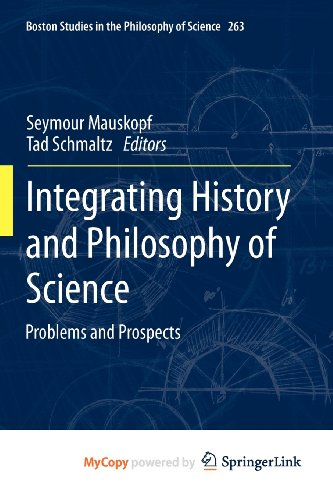9789400717466: Integrating History and Philosophy of Science