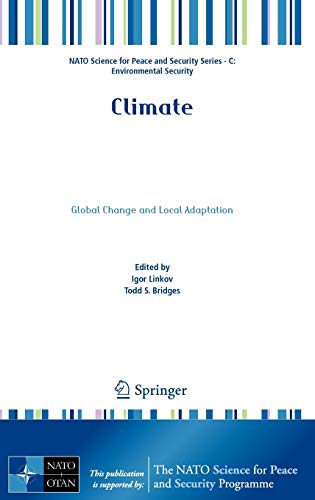 9789400717695: Climate: Global Change and Local Adaptation (NATO Science for Peace and Security Series C: Environmental Security)