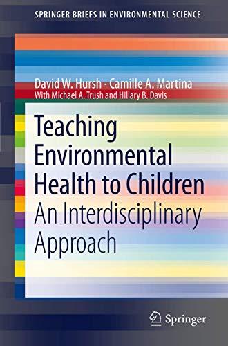 9789400718104: Teaching Environmental Health to Children: An Interdisciplinary Approach (SpringerBriefs in Environmental Science)