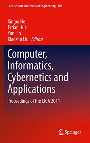Computer, Informatics, Cybernetics and Applications: Xingui He