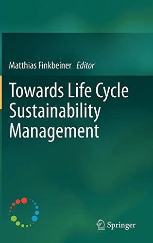 9789400718982: Towards Life Cycle Sustainability Management