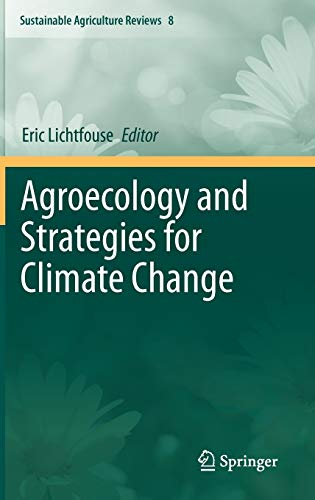 Agroecology and Strategies for Climate Change: Eric Lichtfouse