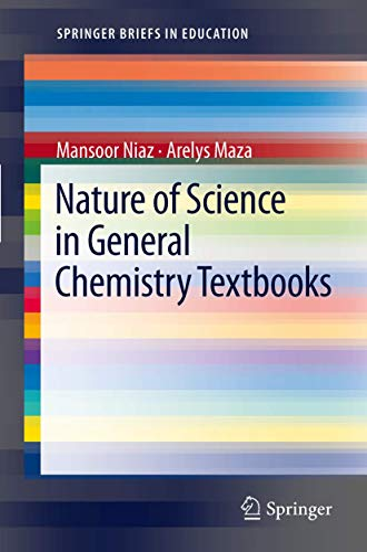 Nature of Science in General Chemistry Textbooks: Mansoor Niaz, Arelys