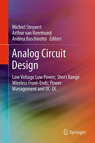 9789400719255: Analog Circuit Design: Low Voltage Low Power; Short Range Wireless Front-Ends; Power Management and DC-DC