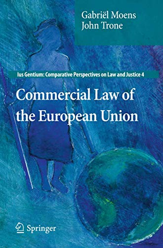 9789400719286: Commercial Law of the European Union (Ius Gentium: Comparative Perspectives on Law and Justice)