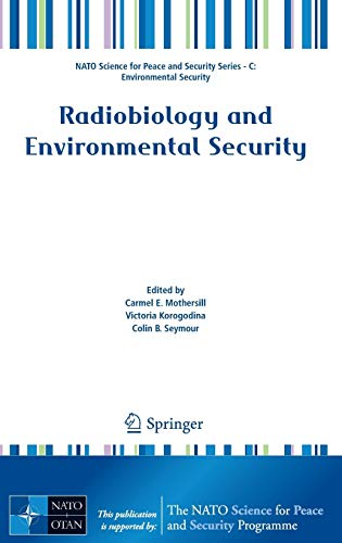 Radiobiology and Environmental Security: Carmel E. Mothersill