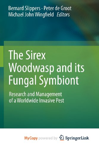 9789400719613: The Sirex Woodwasp and its Fungal Symbiont
