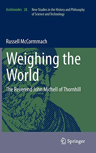 Weighing the World: Russell McCormmach