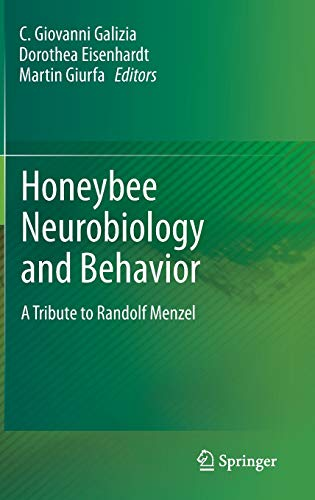 Honeybee Neurobiology and Behavior: A Tribute to Randolf Menzel: Springer
