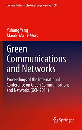 Green Communications and Networks: Chenguang Yang