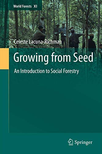 9789400722491: Growing from Seed: An Introduction to Social Forestry (World Forests)
