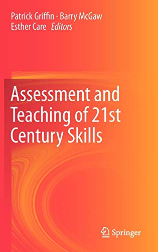 9789400723238: Assessment and Teaching of 21st Century Skills (Educational Assessment in an Information Age)