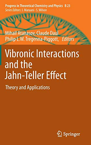 Vibronic Interactions and the Jahn-Teller Effect: Mihail Atanasov