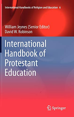 International Handbook of Protestant Education (Hardback)