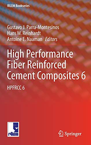 High Performance Fiber Reinforced Cement Composites 6: Gustavo J. Parra-Montesinos