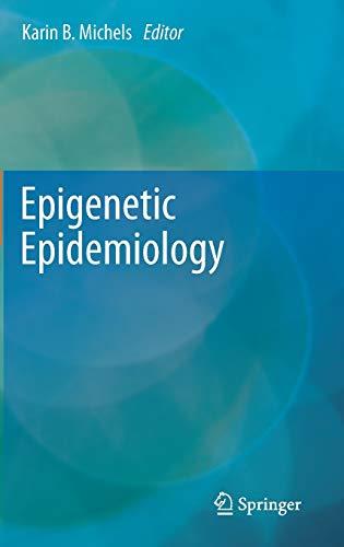 Epigenetic Epidemiology: Karin B. Michels