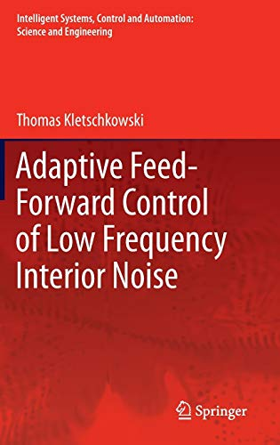 Adaptive Feed-Forward Control of Low Frequency Interior Noise: Thomas Kletschkowski