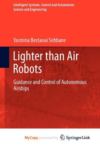 9789400726642: Lighter than Air Robots: Guidance and Control of Autonomous Airships