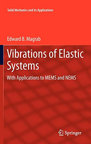 9789400726710: Vibrations of Elastic Systems: With Applications to MEMS and NEMS (Solid Mechanics and Its Applications)