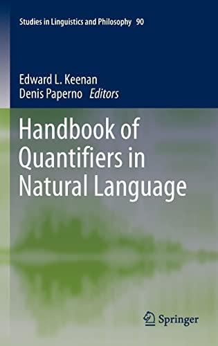9789400726802: Handbook of Quantifiers in Natural Language (Studies in Linguistics and Philosophy)