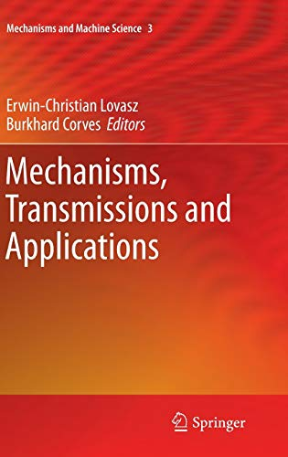 Mechanisms, Transmissions and Applications: Erwin Christian Lovasz