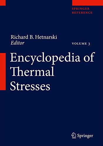 9789400727403: Encyclopedia of Thermal Stresses