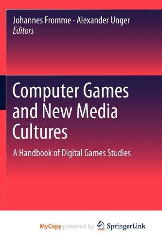 9789400727786: Computer Games and New Media Cultures: A Handbook of Digital Games Studies