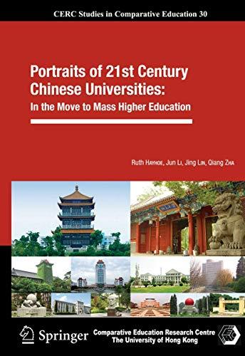 Portraits of 21st Century Chinese Universities (2012): Ruth Hayhoe, Jun Li, Jing Lin, Qiang Zha