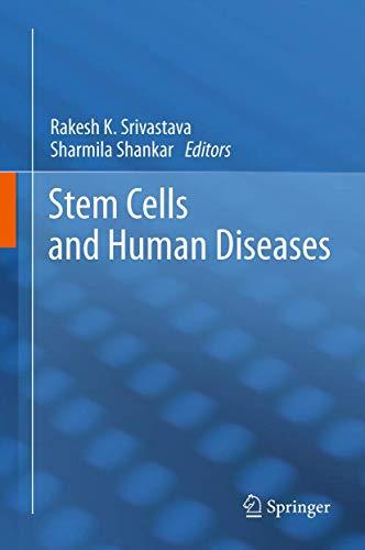 Stem Cells and Human Diseases: Rakesh K. Srivastava
