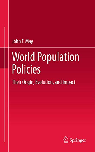 9789400728363: World Population Policies: Their Origin, Evolution, and Impact