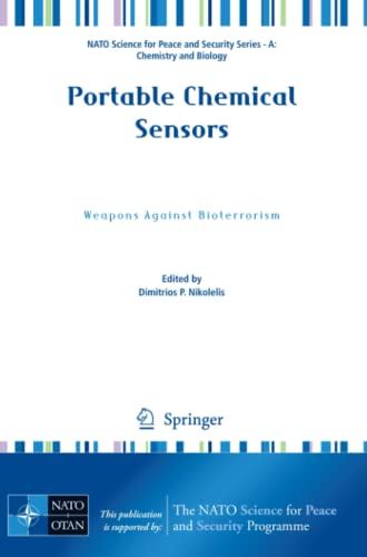 9789400728745: Portable Chemical Sensors: Weapons Against Bioterrorism (NATO Science for Peace and Security Series A: Chemistry and Biology)