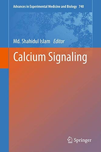 Calcium Signaling (Advances in Experimental Medicine and Biology): Md. Shahidul Islam