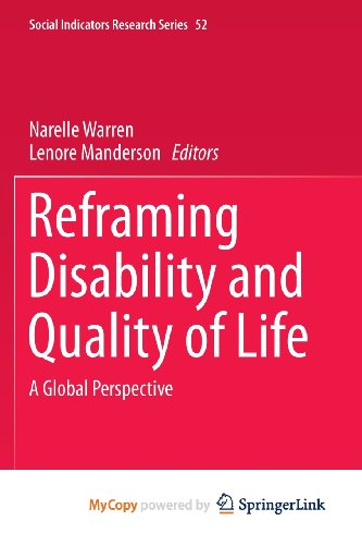 9789400730199: Reframing Disability and Quality of Life: A Global Perspective