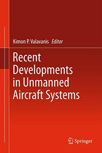 Recent Developments in Unmanned Aircraft Systems (Hardcover)