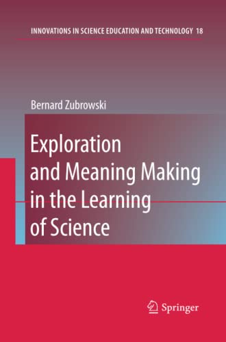 9789400730359: Exploration and Meaning Making in the Learning of Science (Innovations in Science Education and Technology)