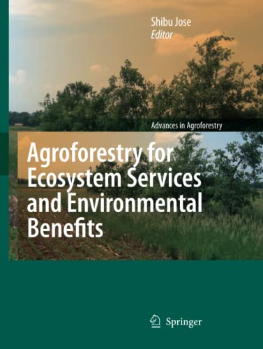 9789400730489: Agroforestry for Ecosystem Services and Environmental Benefits (Advances in Agroforestry)