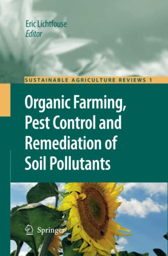 9789400730670: Organic Farming, Pest Control and Remediation of Soil Pollutants (Sustainable Agriculture Reviews)