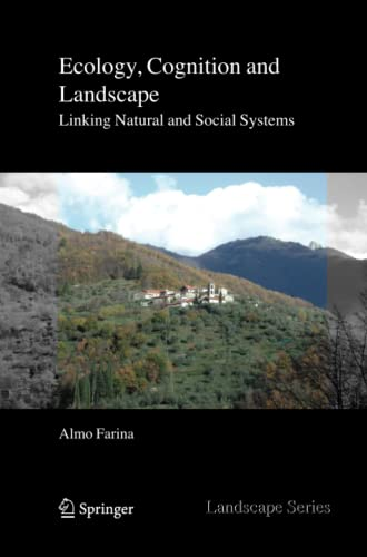 9789400730816: Ecology, Cognition and Landscape: Linking Natural and Social Systems (Landscape Series)