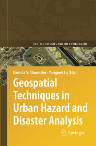 9789400730847: Geospatial Techniques in Urban Hazard and Disaster Analysis (Geotechnologies and the Environment) (Volume 2)