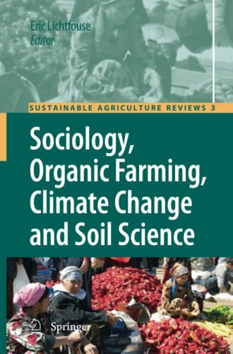 9789400731073: Sociology, Organic Farming, Climate Change and Soil Science (Sustainable Agriculture Reviews) (Volume 3)