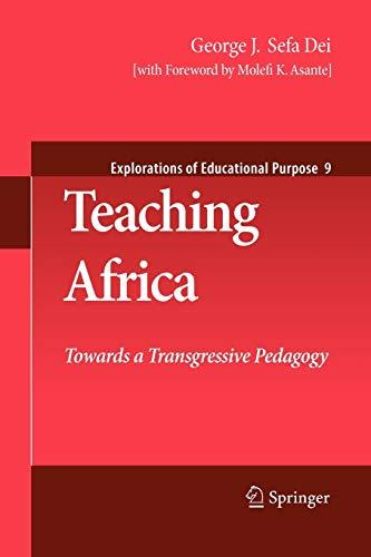 9789400731295: Teaching Africa: Towards a Transgressive Pedagogy (Explorations of Educational Purpose)
