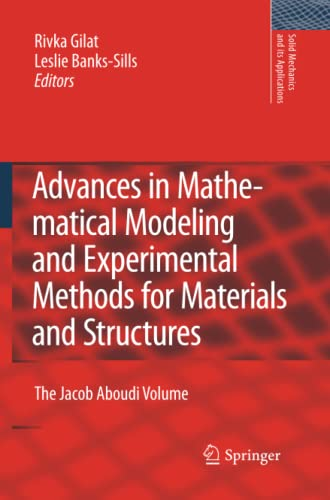 Advances in Mathematical Modeling and Experimental Methods for Materials and Structures: The Jacob ...