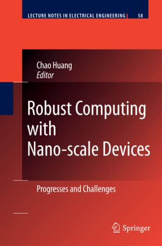 9789400731837: Robust Computing with Nano-scale Devices: Progresses and Challenges (Lecture Notes in Electrical Engineering)