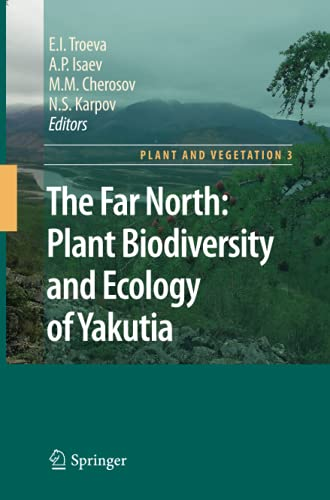 The Far North Plant Biodiversity and Ecology of Yakutia Plant and Vegetation