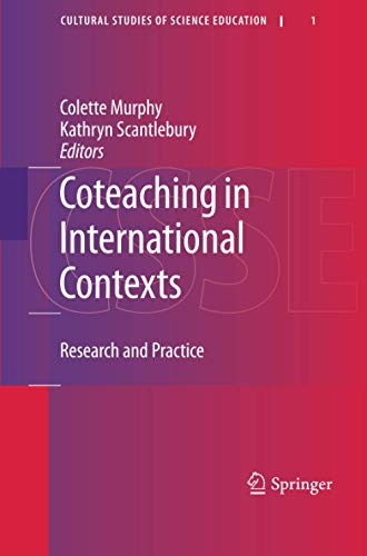 9789400731998: Coteaching in International Contexts: Research and Practice (Cultural Studies of Science Education) (Volume 1)