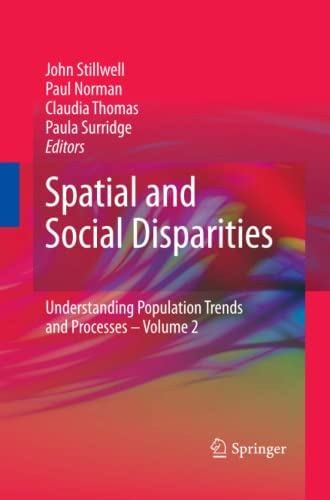 9789400732278: Spatial and Social Disparities (Understanding Population Trends and Processes)