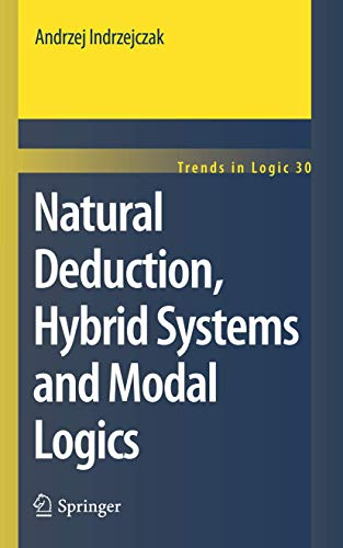 9789400732438: Natural Deduction, Hybrid Systems and Modal Logics (Trends in Logic)
